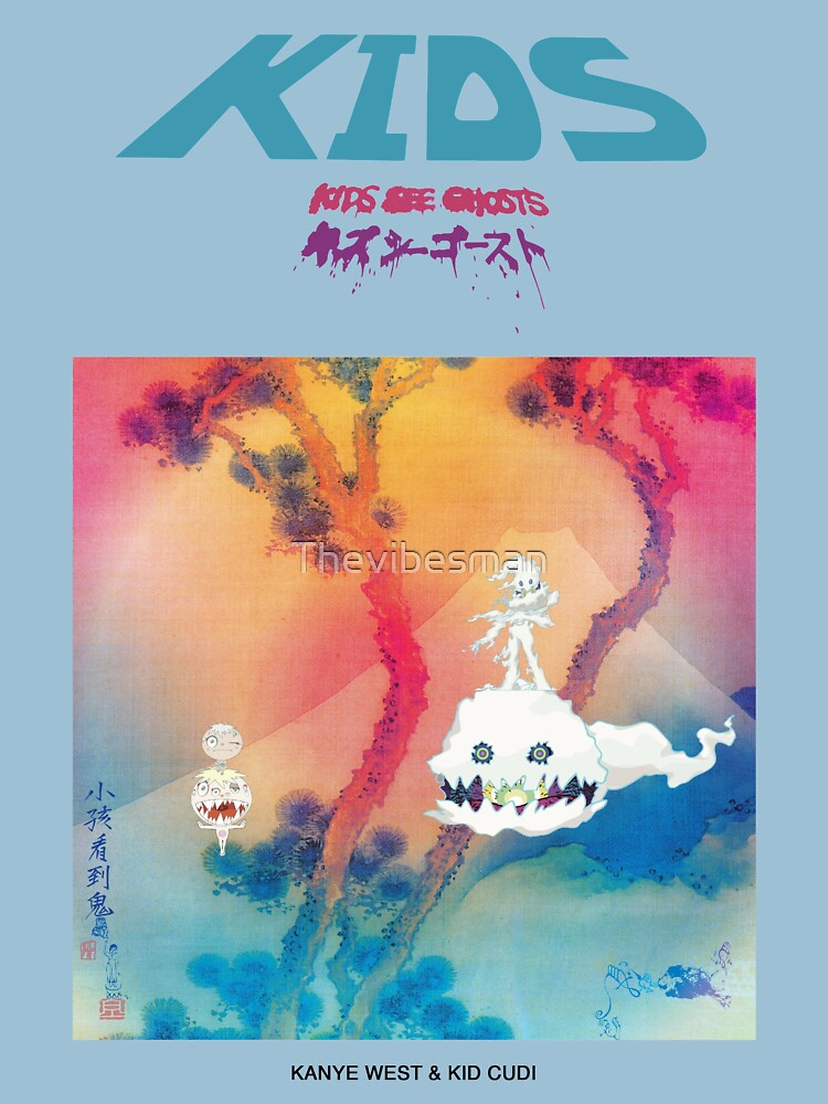 RedBubble: KIDS SEE GHOSTS