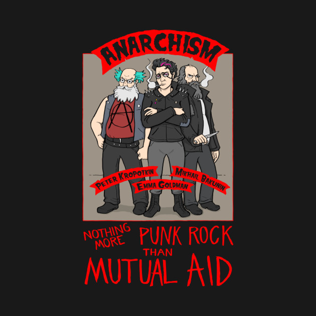 TeePublic: Anarchism (color on black)