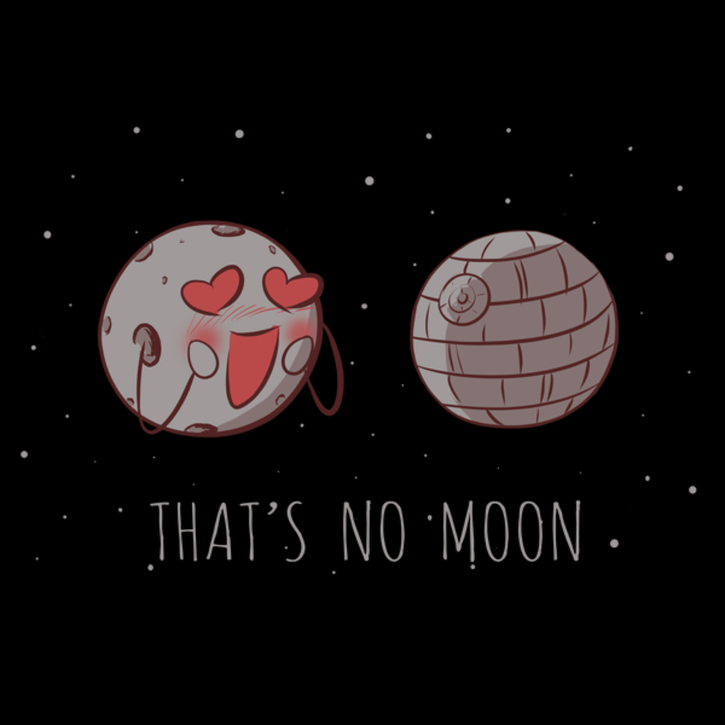 NeatoShop: That's no moon