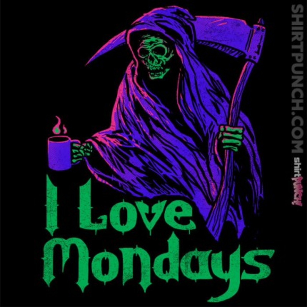 ShirtPunch: I Love Mondays