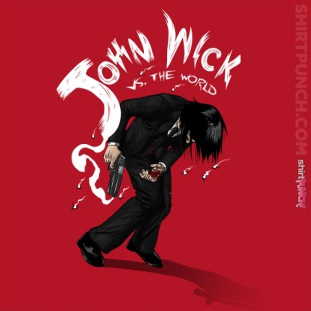 ShirtPunch: Mr. Wick vs the World