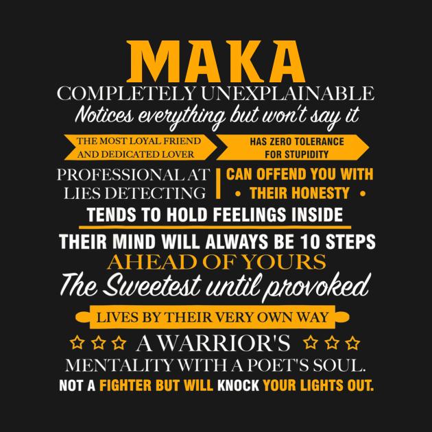 TeePublic: Maka Completely Unexplainable Shirt Name
