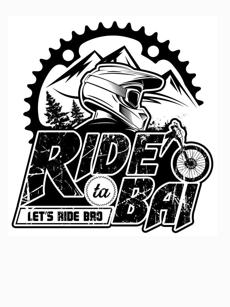 RedBubble: Let's Ride Bro