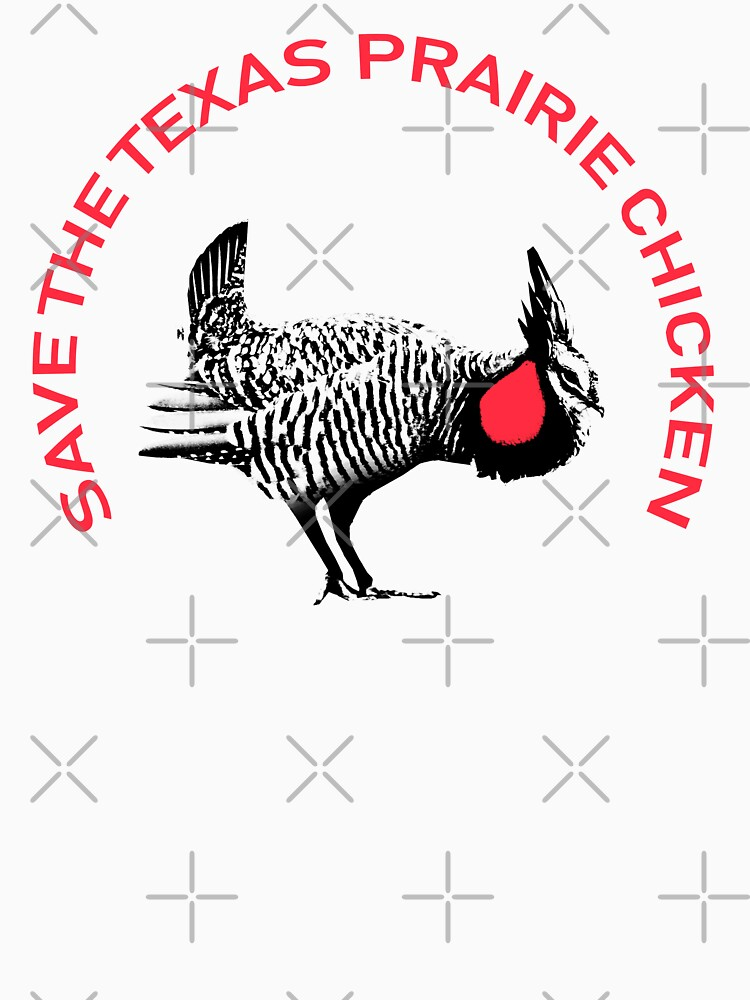 RedBubble: Save The Texas Prarie Chicken