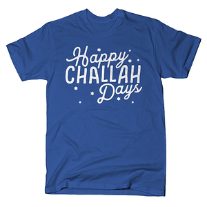 SnorgTees: Happy Challah Days
