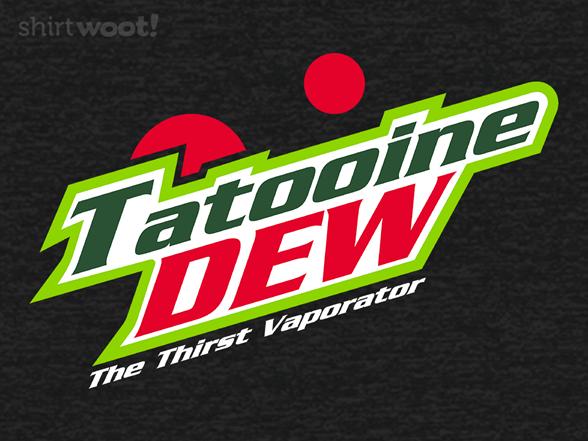 Woot!: Tatooine Dew