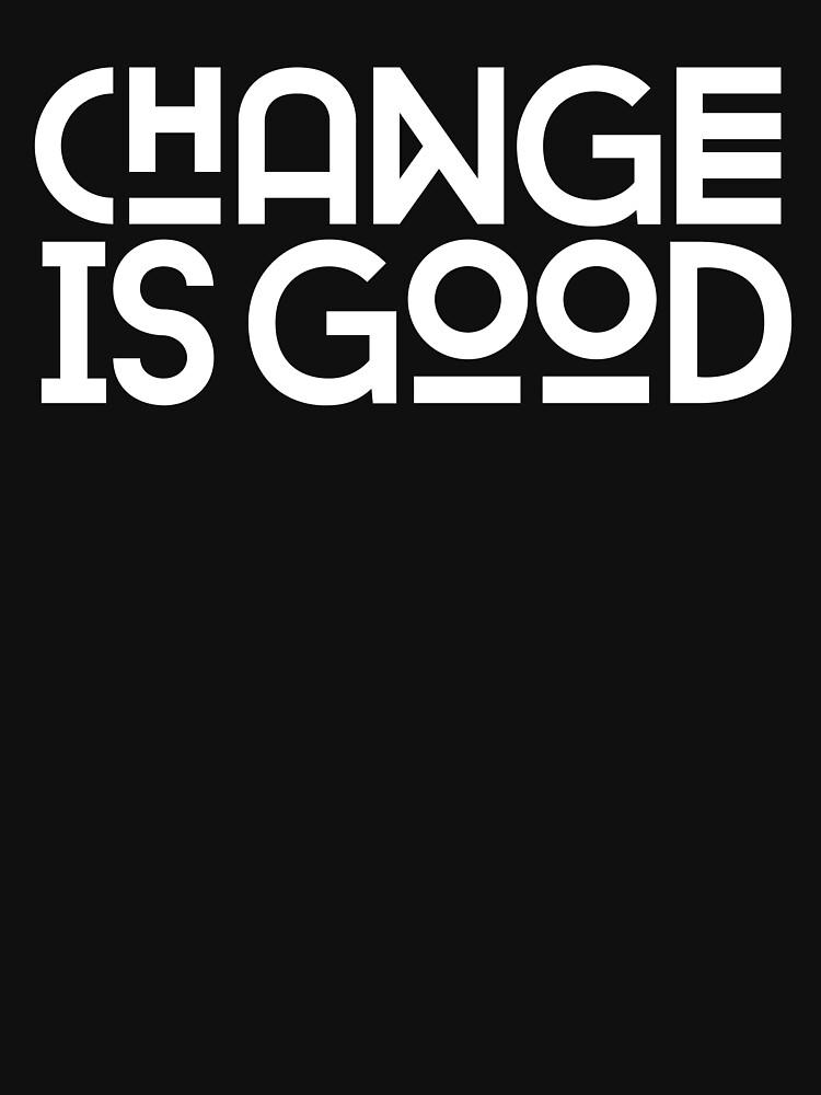 RedBubble: Change Is Good.