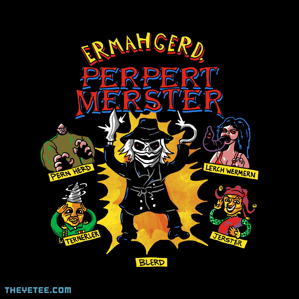 The Yetee: Perpert Merster