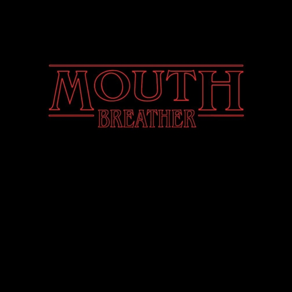 BustedTees: Mouth Breather