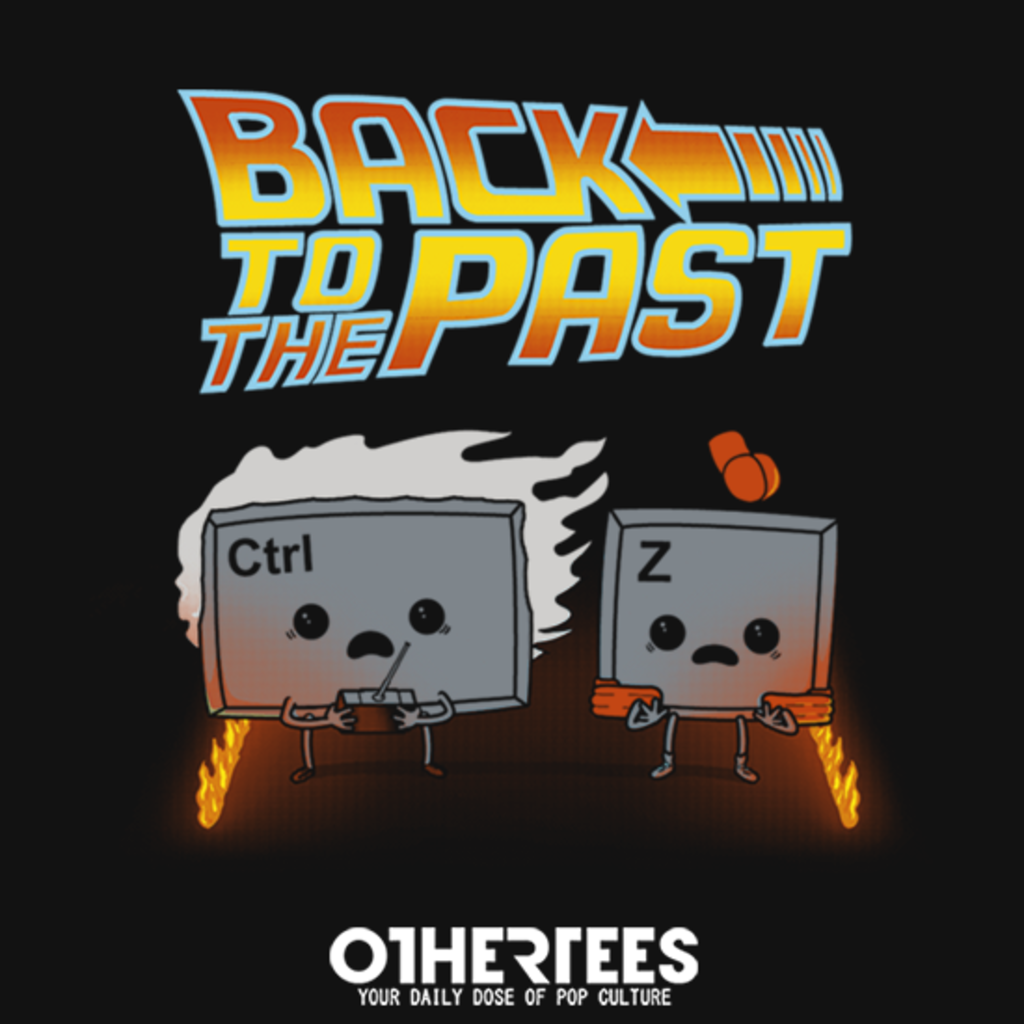 OtherTees: Back To The Past!