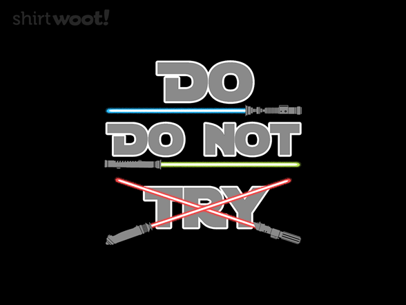 Woot!: No Trying