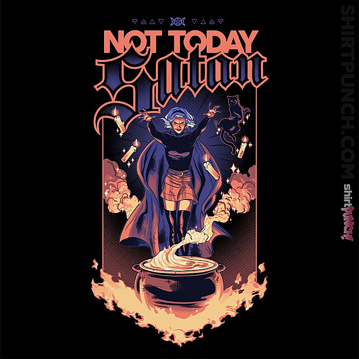 ShirtPunch: Not Today Sabrina