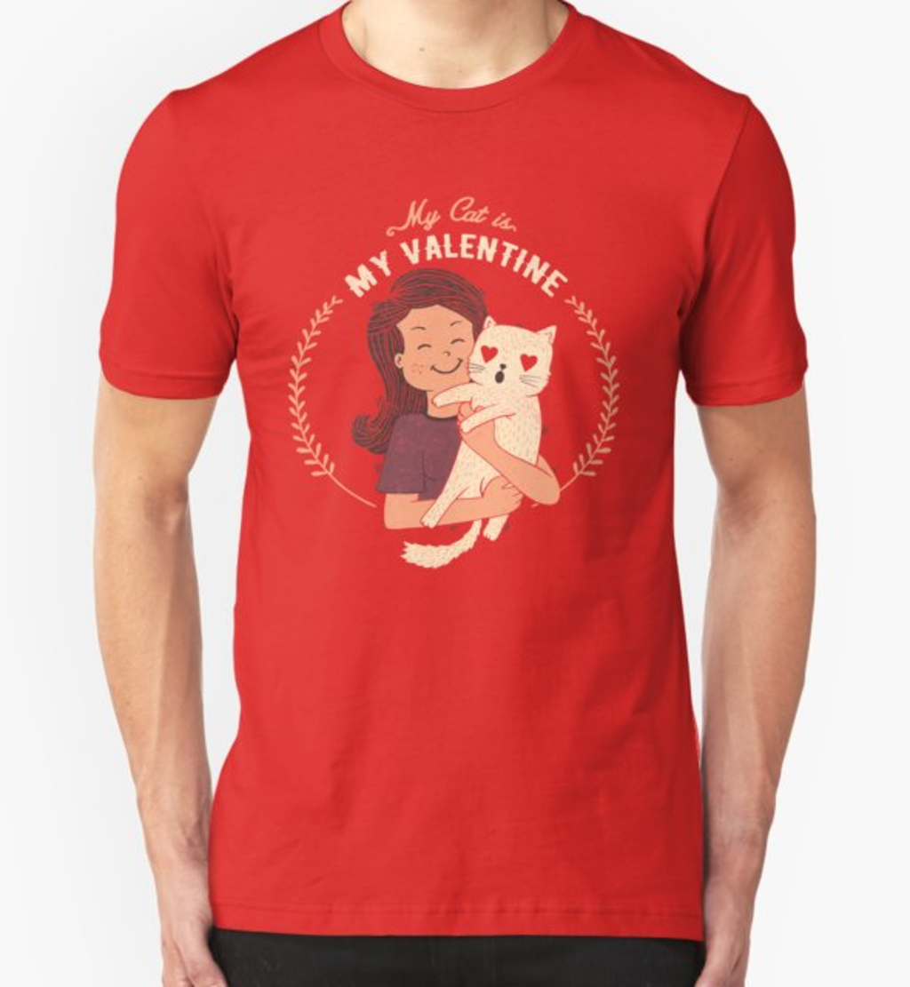 RedBubble: My Cat Is My Valentine