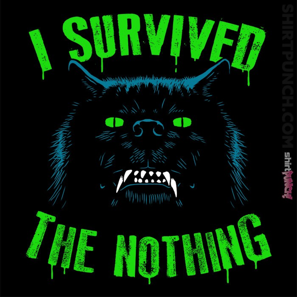 ShirtPunch: I Survived The Nothing