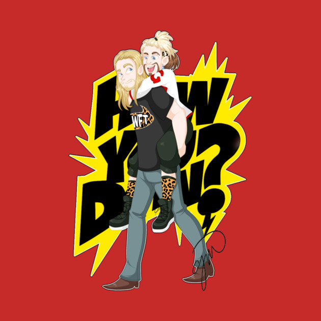 TeePublic: Enzo Amore and Big Cass - HOW U DOIN