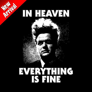 Five Finger Tees: In Heaven Everything Is Fine T-Shirt