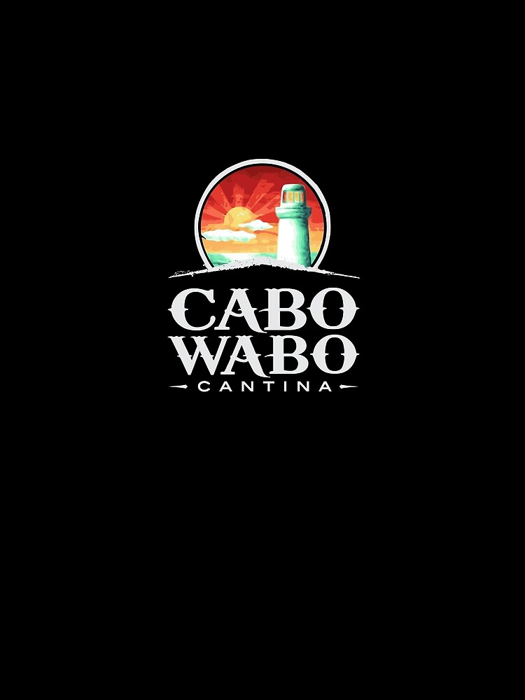 RedBubble: Cabo Wabo Tequila