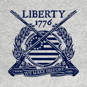 TeePublic: We Make History - Liberty 1776