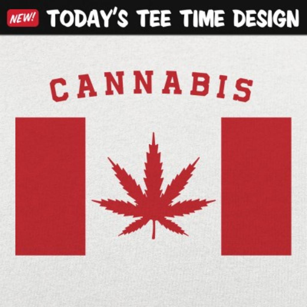 6 Dollar Shirts: Cannabis Canada