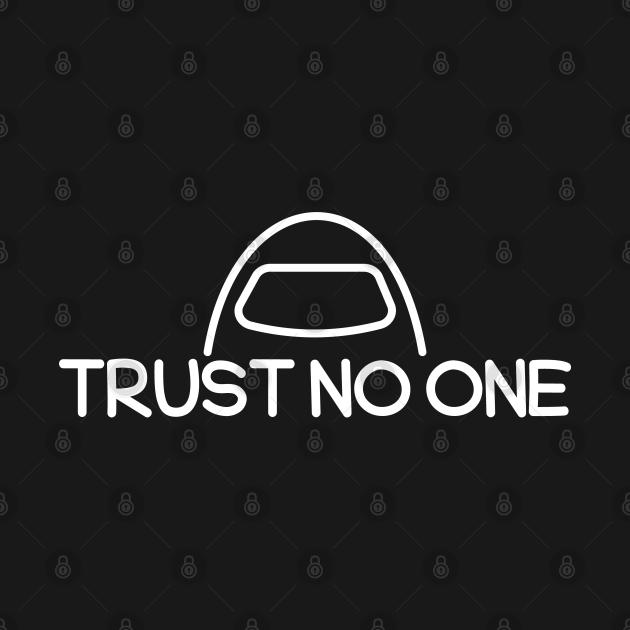 TeePublic: Among Us Trust No One