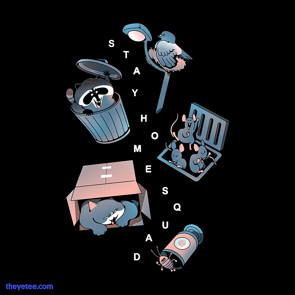 The Yetee: Stay Home Squad