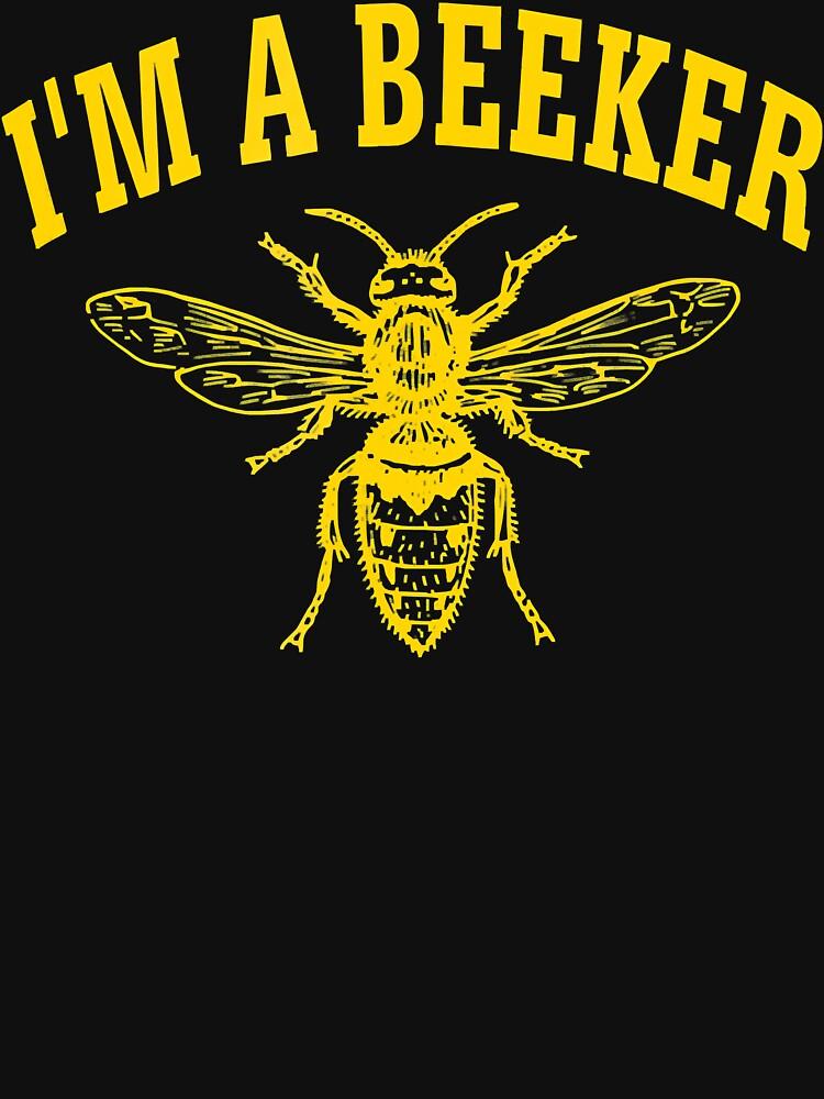 RedBubble: I'm A Beeker Bees Beekeeper bee Funny Cute T-Shirt Tee