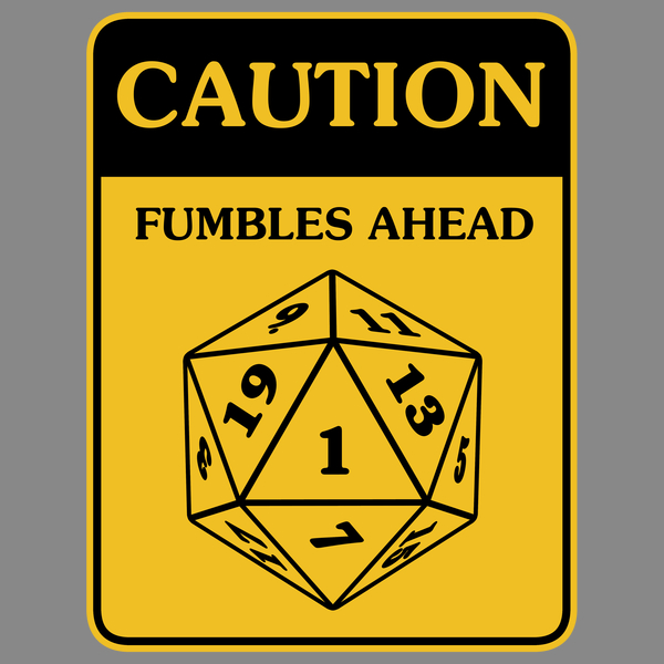 NeatoShop: Traffic Sign - Fumbles ahead
