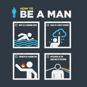 Wear Viral: Be A Man