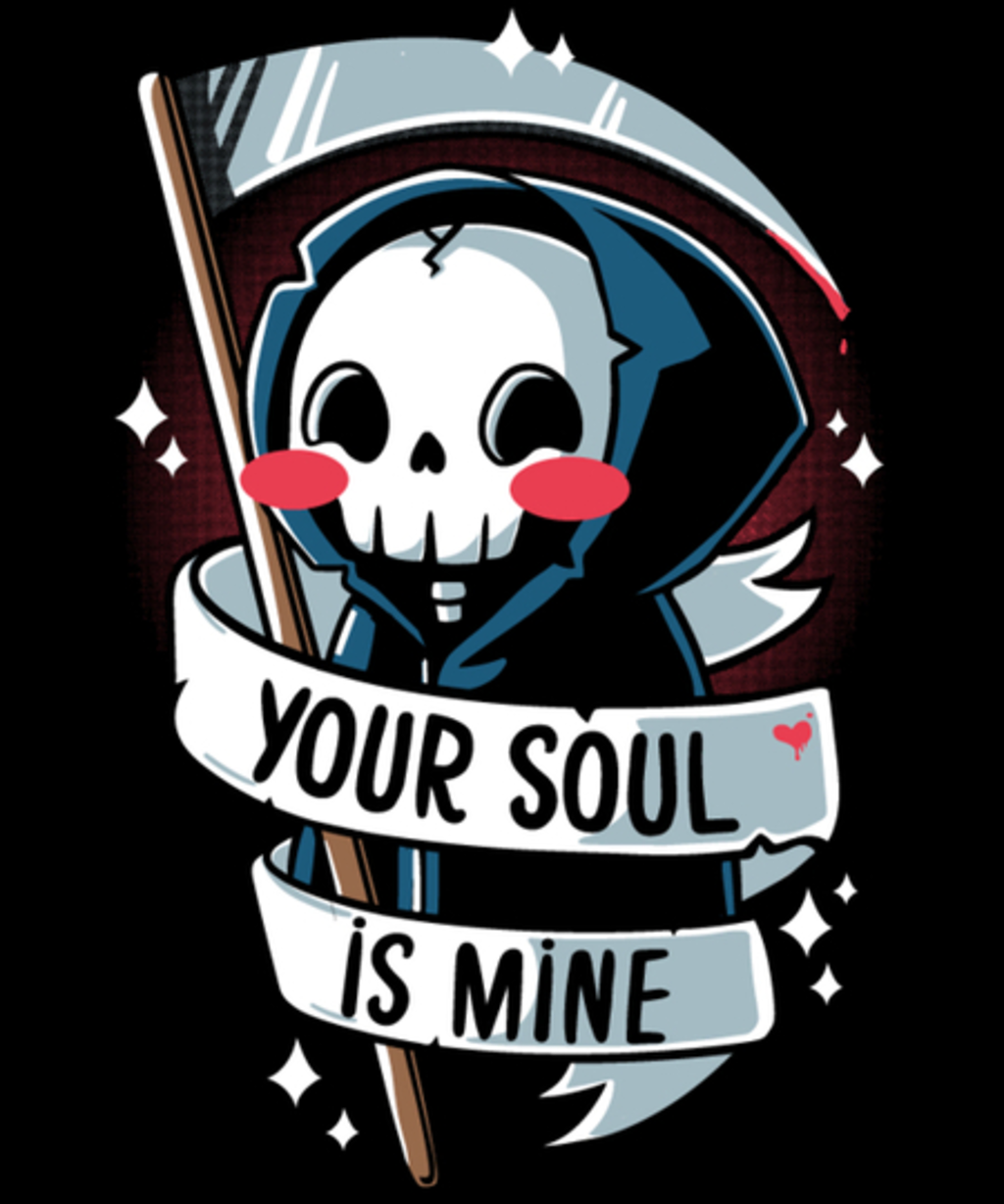 Qwertee: Your soul is mine