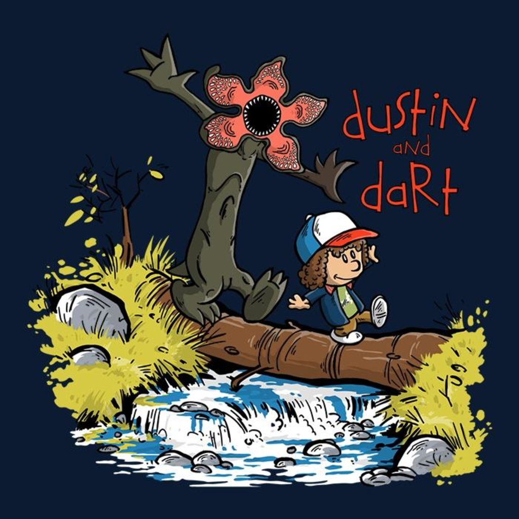 Once Upon a Tee: Dustin and Dart