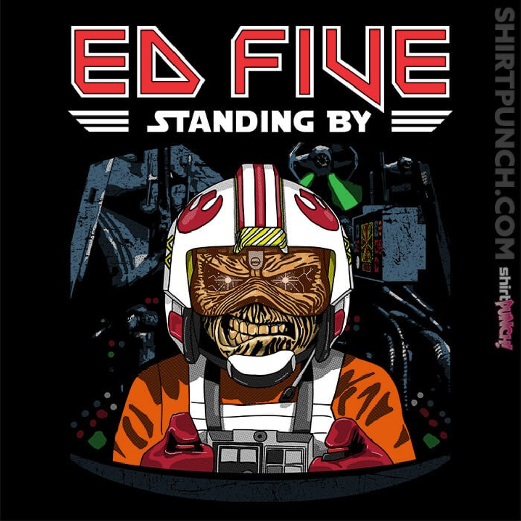 ShirtPunch: Ed Five Standing By