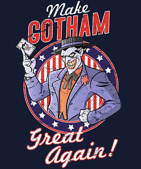 Qwertee: MAKE GOTHAM GREAT AGAIN