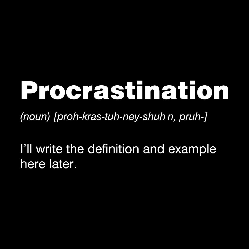 TeeTee: Procrastination