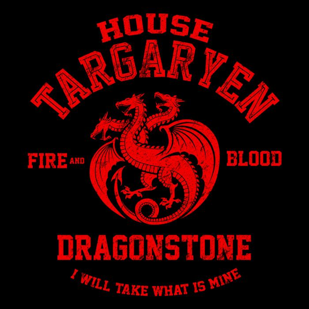 Once Upon a Tee: Fire and Blood