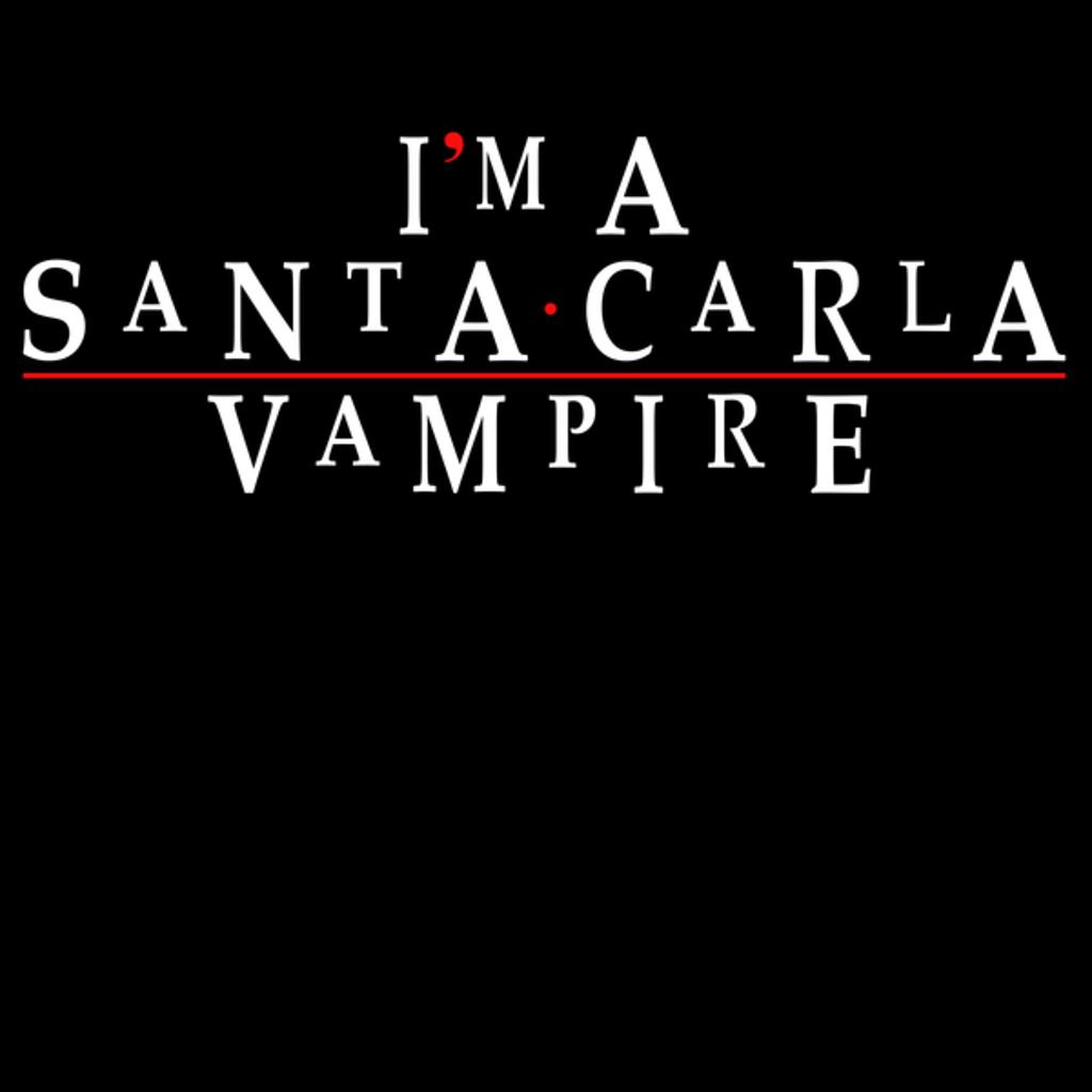 NeatoShop: I'm a Santa Carla Vampire
