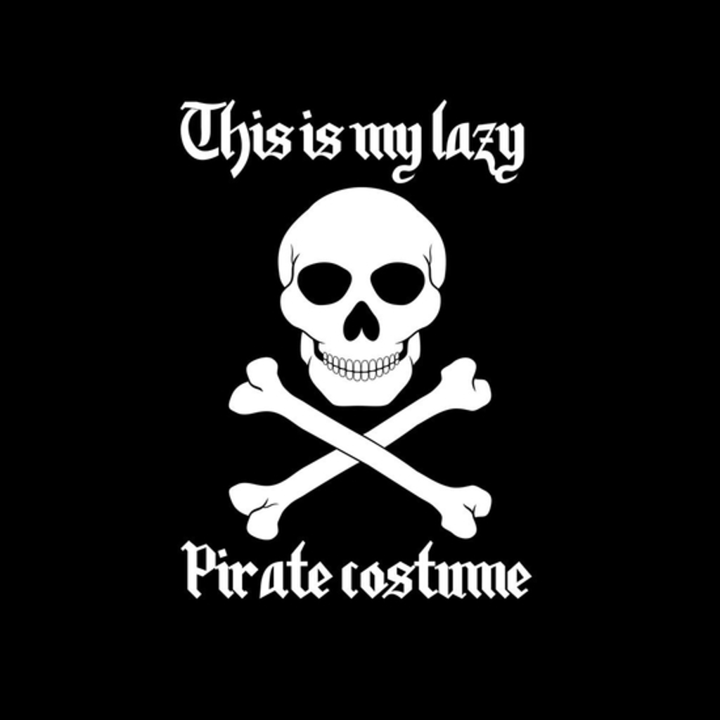 BustedTees: Lazy Pirate Costume