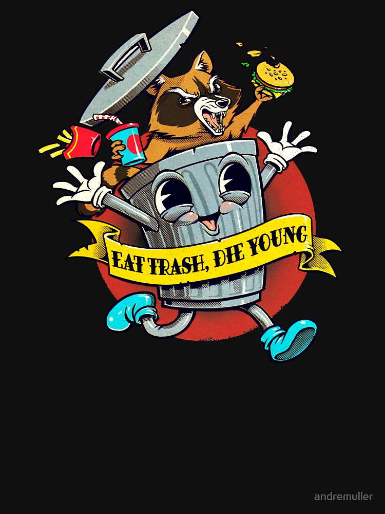 RedBubble: Eat trash die young vintage cartoon