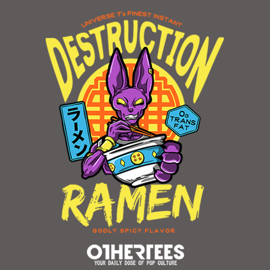 OtherTees: Destruction Ramen