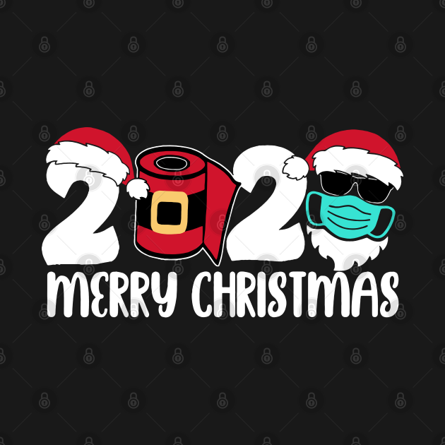 TeePublic: Christmas 2020 Quote About Quarantine