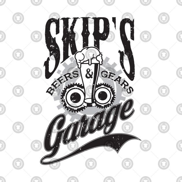 TeePublic: Skip's Garage