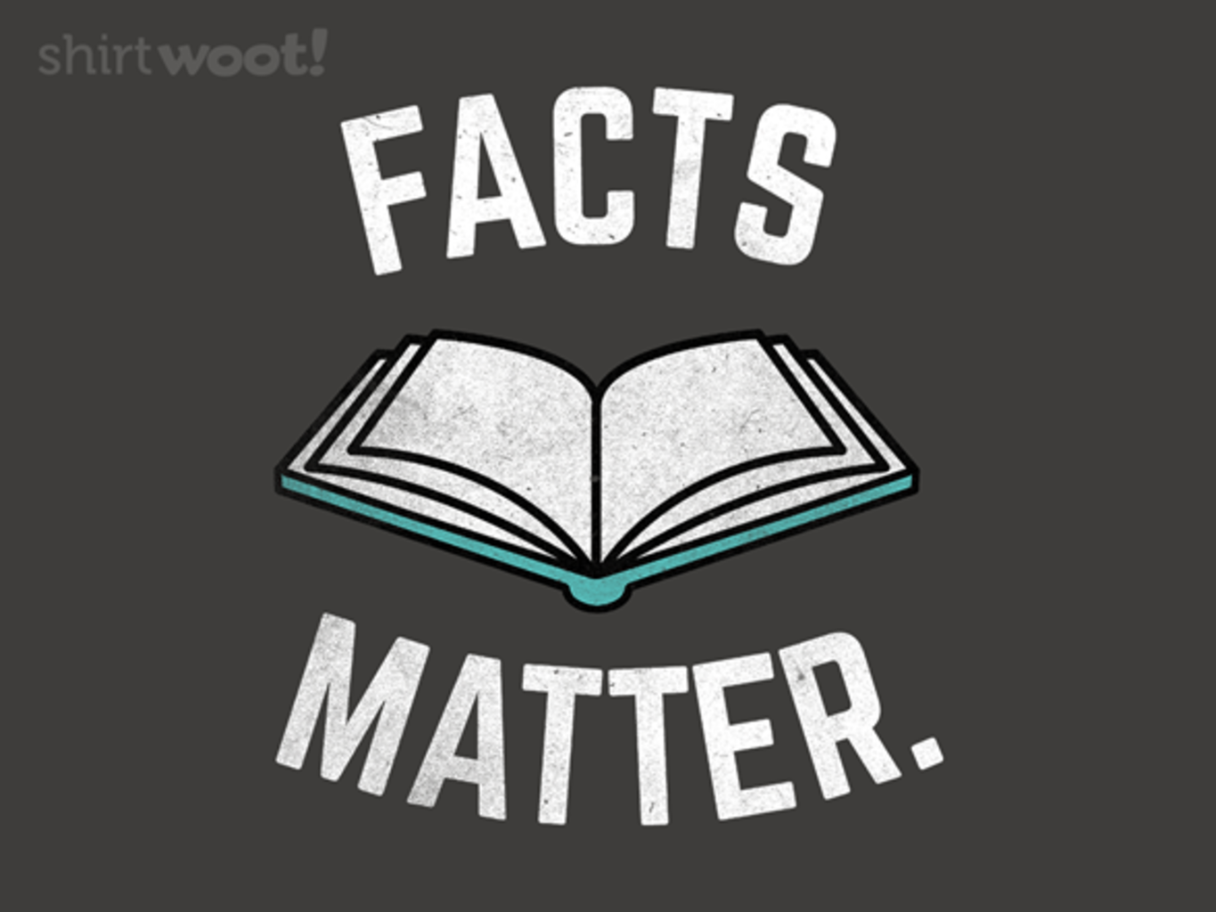 Woot!: Facts Matter