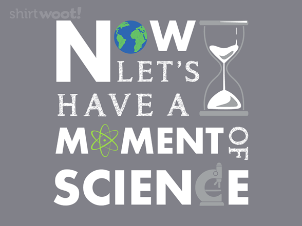 Woot!: Less Talk More Science