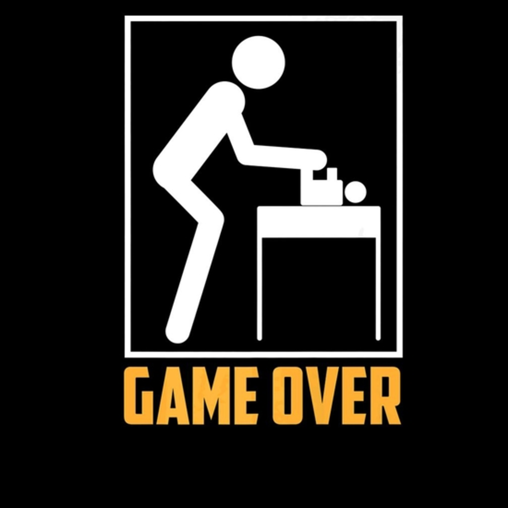 BustedTees: Game Over Shirt Father's Day First Time Daddies Ga