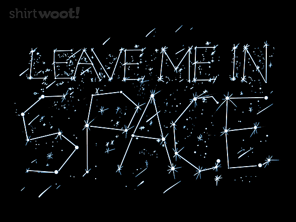 Woot!: Leave Me in Space