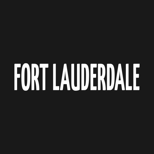 TeePublic: Fort Lauderdale