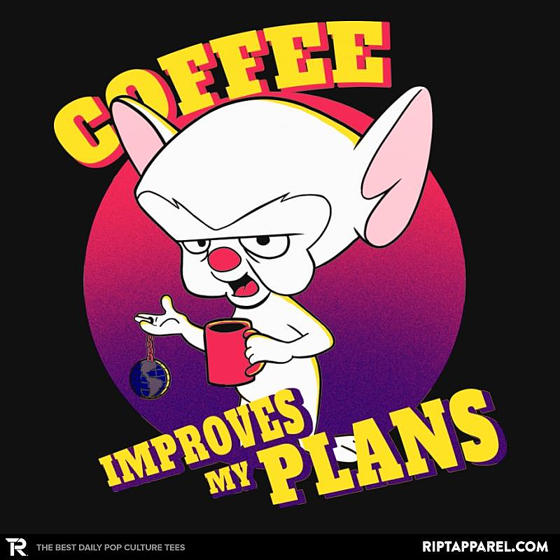 Ript: Coffee Improves My Plans