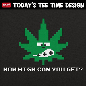 6 Dollar Shirts: How High Can You Get?