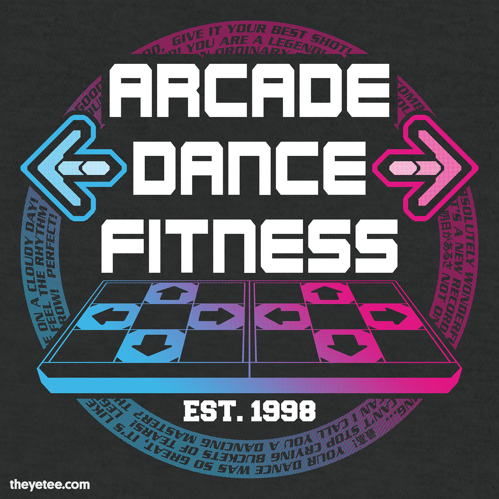 The Yetee: Arcade Dance Fitness