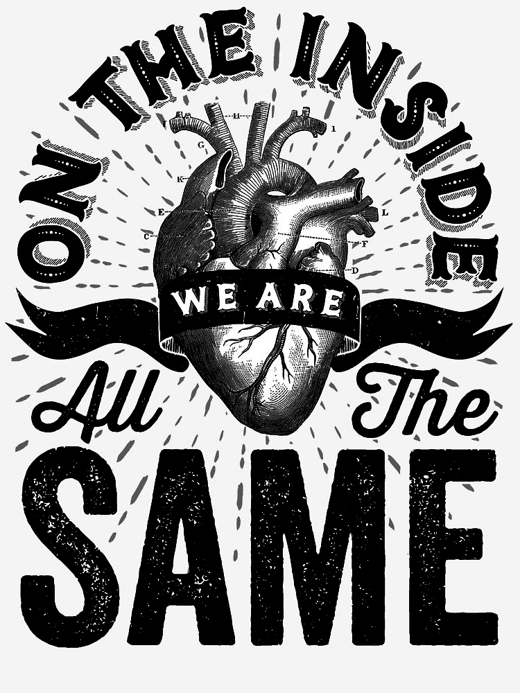 RedBubble: On The Inside We Are All The Same.