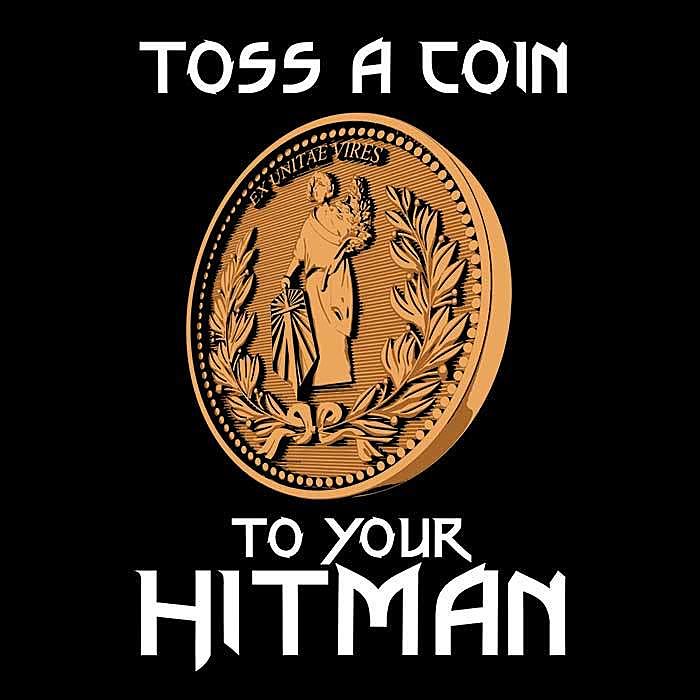 Once Upon a Tee: Toss a Coin to Your Hitman